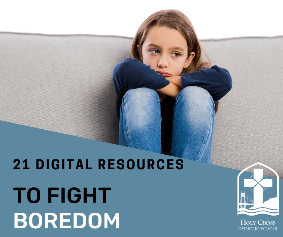 21 resources to fight boredom