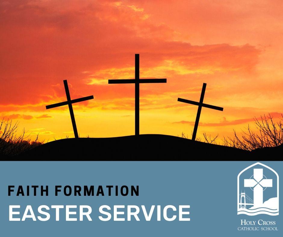 easter service faith formation